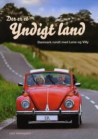 Der er et yndigt land - Danmark rundt med Lene og Villy