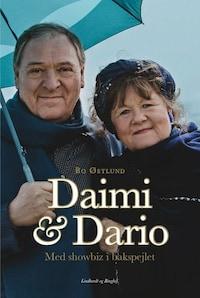 Daimi og Dario. Med showbiz i bakspejlet