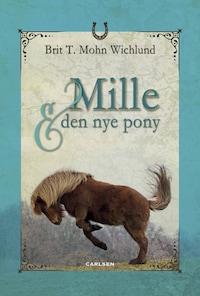 Mille og den nye pony