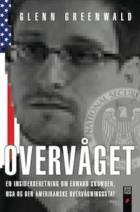 Overvåget - en insiderberetning om Edward Snowden, NSA og den amerikanske overvågningsstat