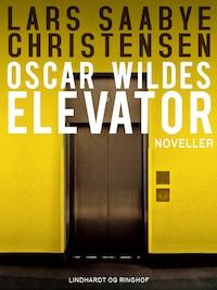 Oscar Wildes elevator