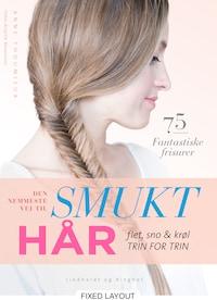 Den nemmeste vej til smukt hår
