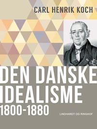 Den danske idealisme: 1800-1880