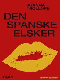 Den spanske elsker