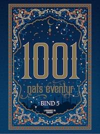 1001 nats eventyr bind 5