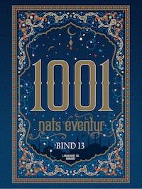 1001 nats eventyr bind 13