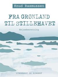 Fra Grønland til Stillehavet