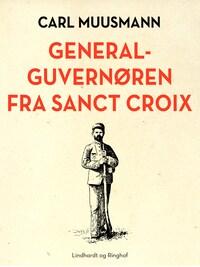 Generalguvernøren fra Sanct Croix