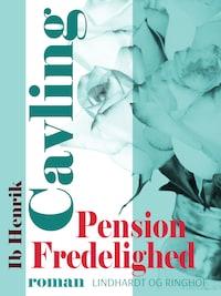 Pension Fredelighed