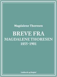 Breve fra Magdalene Thoresen 1855-1901