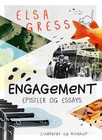 Engagement: Epistler og essays