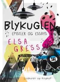 Blykuglen: Epistler og essays