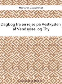 Dagbog fra en rejse på Vestkysten af Vendsyssel og Thy