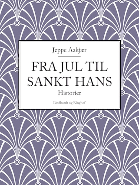 Fra jul til Sankt Hans: Historier