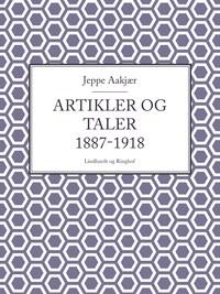 Artikler og taler 1887-1918