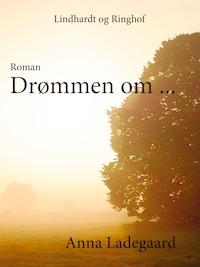 Drømmen om…