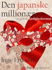 Den japanske millionær – En gotisk kærlighedsroman