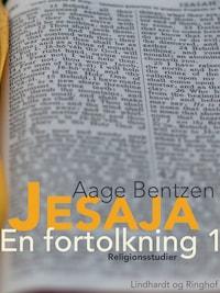 Jesaja. En fortolkning 1