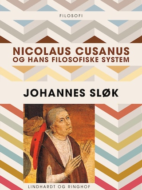 Nicolaus Cusanus og hans filosofiske system