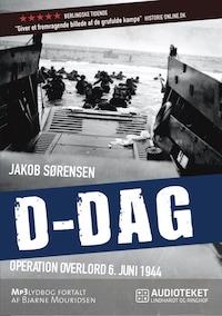 D-Dag – Operation Overlord 6. juni 1944