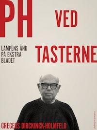PH ved tasterne: Lampens ånd på Ekstra Bladet