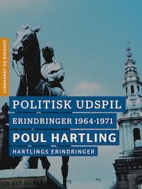 Politisk udspil: Erindringer 1964-1971