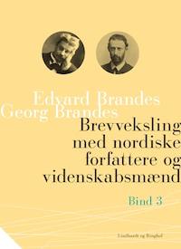 Brevveksling med nordiske forfattere og videnskabsmænd (bind 3)