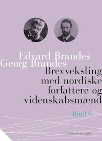 Brevveksling med nordiske forfattere og videnskabsmænd (bind 6)