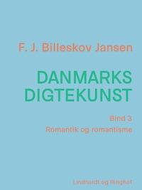 Danmarks digtekunst bind 3: Romantik og romantisme