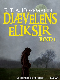 Djævelens Eliksir - bind 1