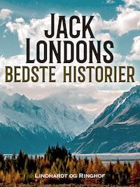 Jack Londons bedste historier