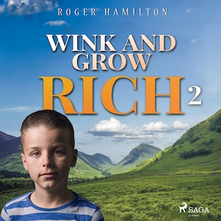 Wink and Grow Rich 2