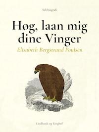 Høg, laan mig dine Vinger