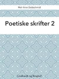 Poetiske skrifter 2