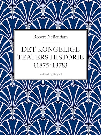 Det Kongelige Teaters historie (1875-1878)