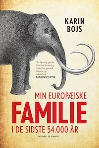 Min europæiske familie i de sidste 54.000 år
