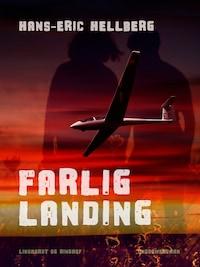 Farlig landing