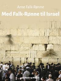 Med Falk-Rønne til Israel