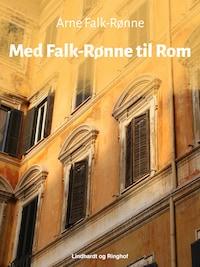 Med Falk-Rønne til Rom