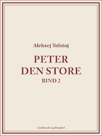 Peter den Store bind 2