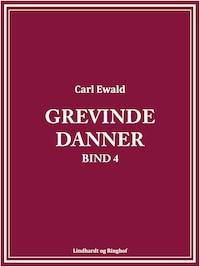 Grevinde Danner - bind 4