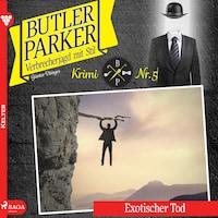 Butler Parker 5: Exotischer Tod