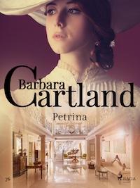 Petrina - Ponadczasowe historie miłosne Barbary Cartland