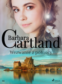Wezwanie z północy - Ponadczasowe historie miłosne Barbary Cartland