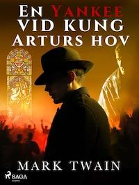En Yankee vid kung Arturs hov