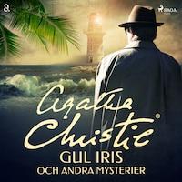Gul iris och andra mysterier