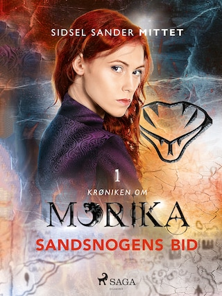 Krøniken om Morika 1 - Sandsnogens bid