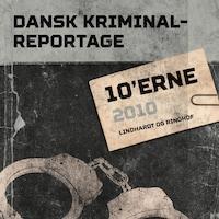 Dansk Kriminalreportage 2010