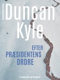 Efter præsidentens ordre