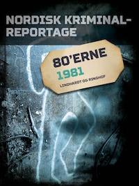Nordisk Kriminalreportage 1981